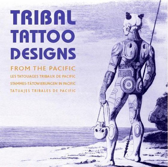 TRIBAL TATTOO DESIGNS FROM THE PACIFIC  + CD - + CD ROM
