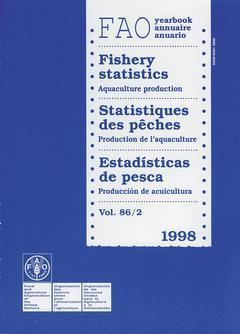 YEARBOOK OF FISHERY STATISTICS 1998 VOL 86 2 AQUACULTURE PRODUCTION FAO STATISTICS SERIES N 56 TRILI