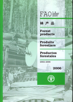 FAO YEARBOOK OF FOREST PRODUCTS 2002-2006 (FAO FORESTRY SERIES N. 41, FAO STATISTICS SERIES N. 195)