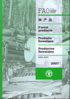 FAO YEARBOOK OF FOREST PRODUCTS 2003-2007 (FAO FORESTRY SERIES N. 42, FAO STATISTICS SERIES N. 196)