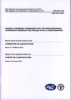 GENERAL FISHERIES COMMISSION FOR THE MEDITERRANEAN. REPORT OF THE 7TH SESSION OF THE COMMITTEE ON AQ