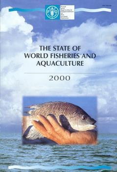 STATE OF WORLD FISHERIES AND AQUACULTURE2000