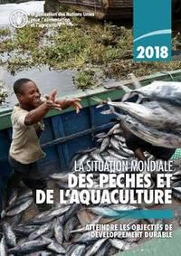 LA SITUATION MONDIALE DES PECHES ET DE L'AQUACULTURE 2018