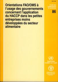 ORIENTATIONS FAO/OMS A L'USAGE DES GOUVERNEMENTS CONCERNANT L'APPLICATION DU HACCP DANS LES PETITES
