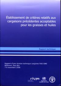 ETABLISSEMENT DE CRITERES RELATIFS AUX CARGAISONS PRECEDENTES ACCEPTABLES POUR LES GRAISSES ET HUILE
