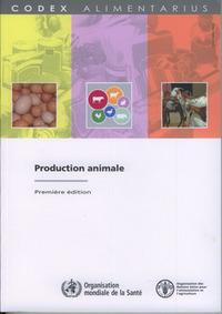 PRODUCTION ANIMALE (CODEX ALIMENTARIUS)