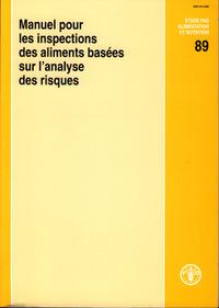 MANUEL POUR LES INSPECTIONS DES ALIMENTSBASEES SUR L'ANALYSE DES RISQUES ETUDE FAO ALIMENTATION ET N