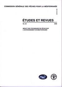 IMPACT DES TECHNIQUES DE PECHE SUR L'ENVIRONNEMENT EN MEDITERRANEE (COMMISSION GENERALE DES PECHES P