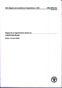 RAPPORT DE LA VINGT-HUITIEME SESSION DU COMITE DES PECHES. ROME, 2-6 MARS 2009 (FAO, RAPPORT SUR LES