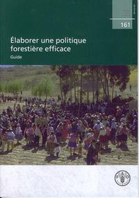 ELABORER UNE POLITIQUE FORESTIERE EFFICACE.