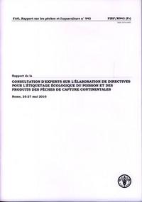 RAPPORT DE LA CONSULTATION D'EXPERTS SUR L'ELABORATION DE DIRECTIVES INTERNATIONALES POUR L'ETIQUETA