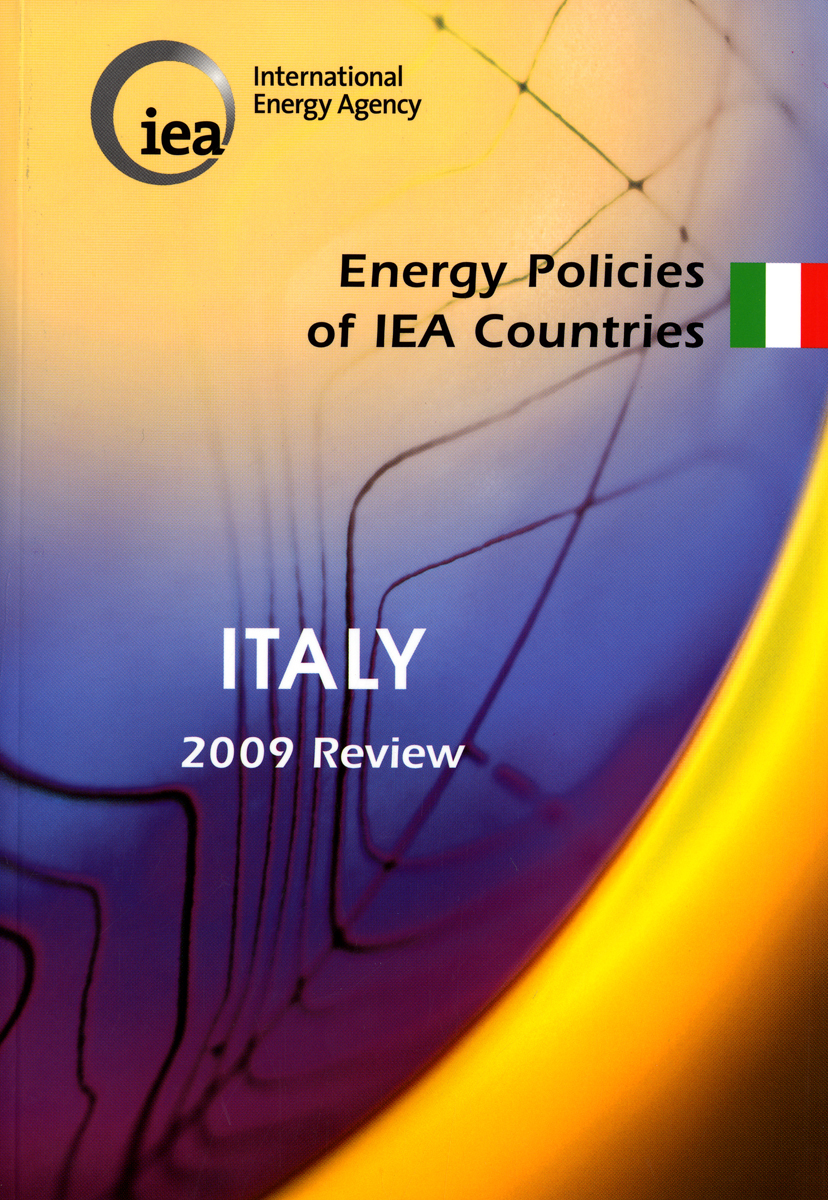 ENERGY POLICIES OF IEA COUNTRIES : ITALY 2009