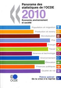 PANORAMA DES STATISTIQUES DE L'OCDE 2010 ECONOMIE, ENVIRONNEMENT ET SOCIETE