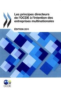 LES PRINCIPES DIRECTEURS DE L'OCDE A L'INTENTION DES ENTREPRISES MULTINATIONALES