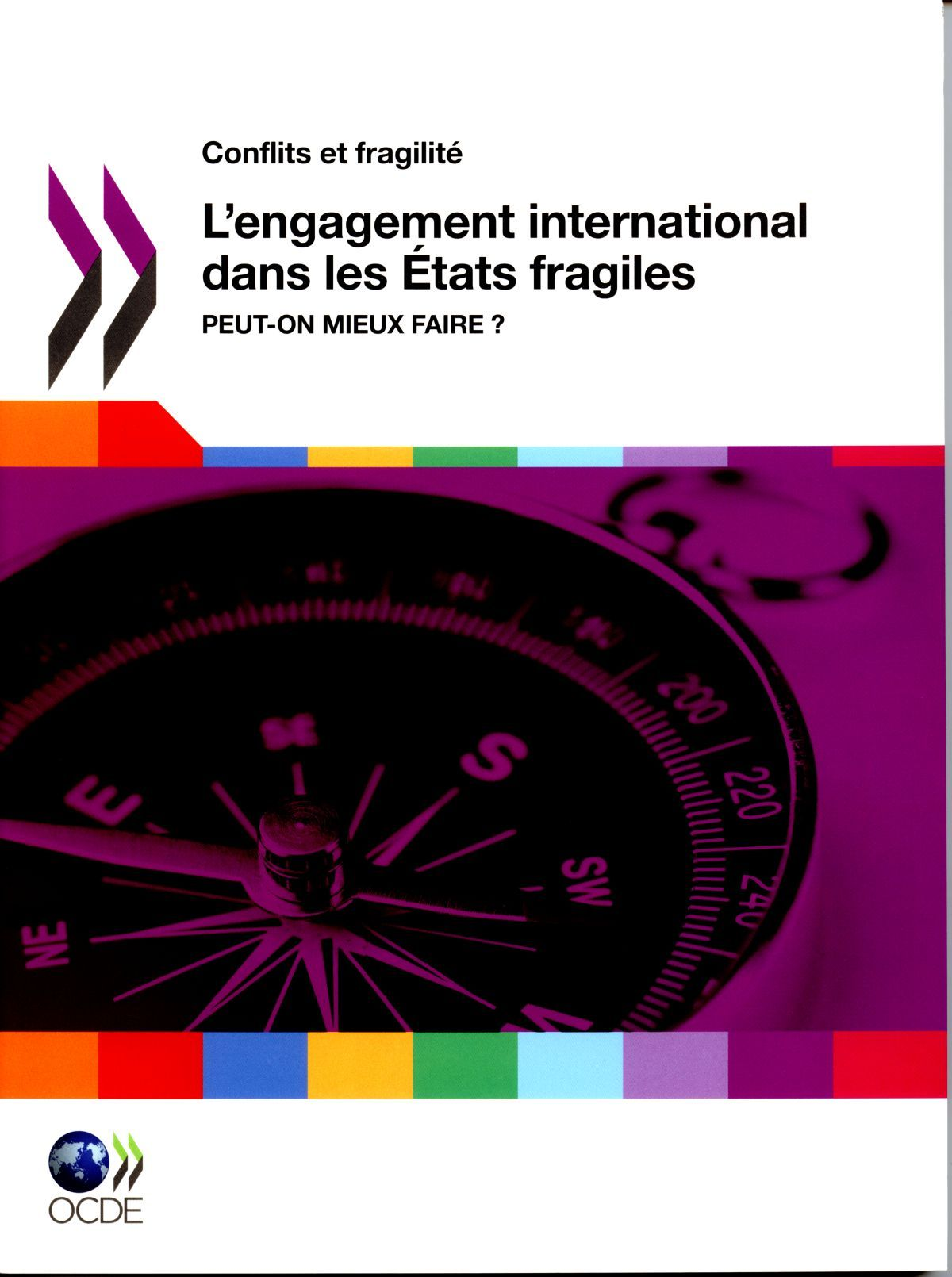 L'ENGAGEMENT INTERNATIONAL DANS LES ETATS FRAGILES