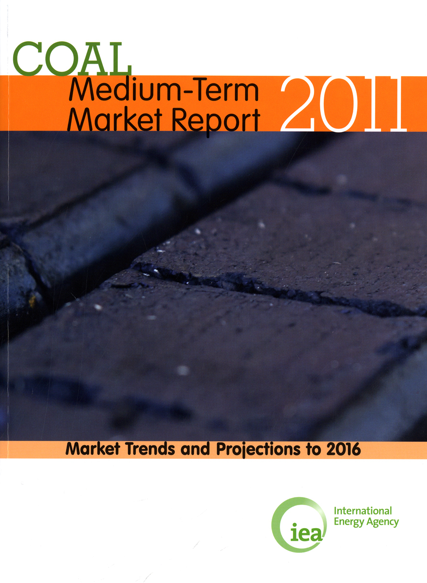 MEDIUM-TERM COAL MARKET REPORT 2011 MARKET TRENDS AND PROJECTIONS TO 2012 (ANG)