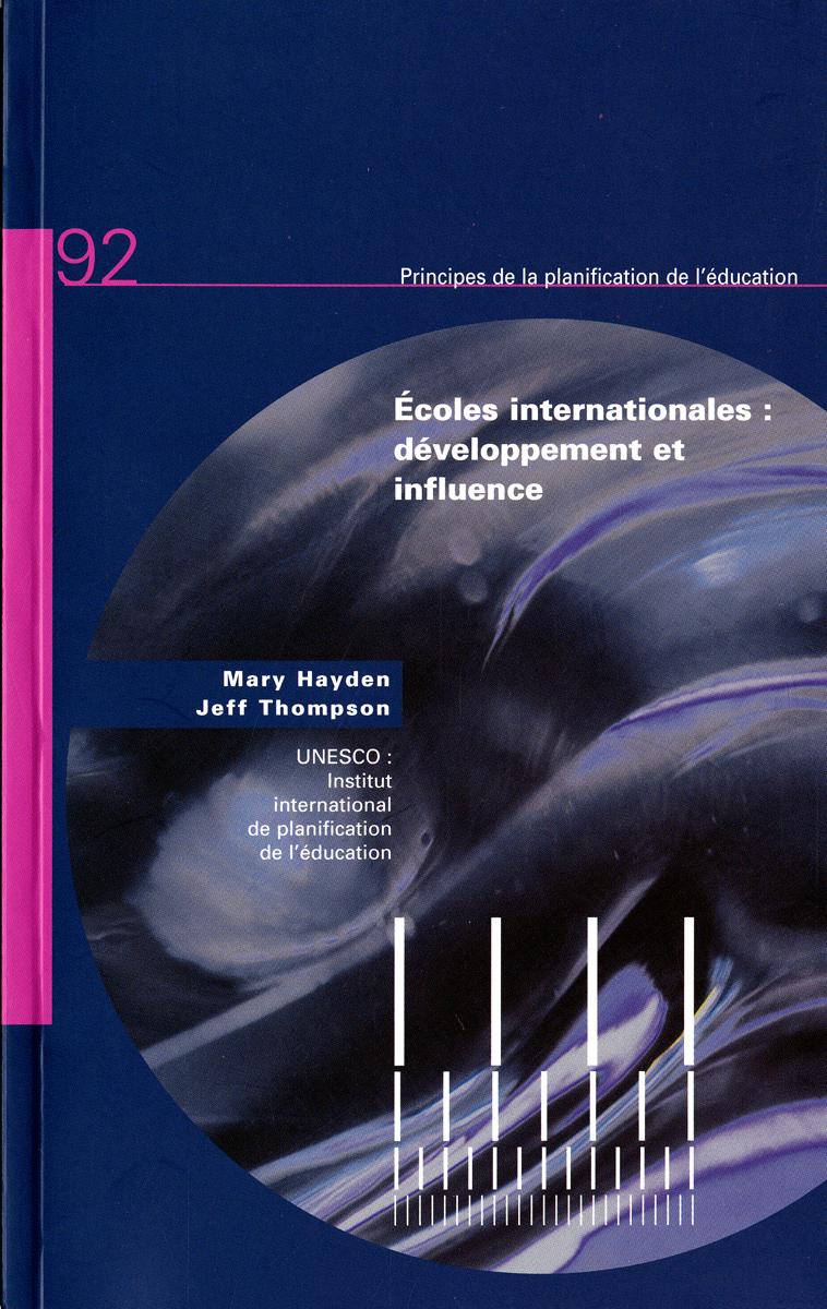 ECOLES INTERNATIONALES : DEVELOPPEMENT ET INFLUENCE