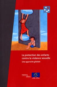 LA PROTECTION DES ENFANTS CONTRE LA VIOLENCE SEXUELLE