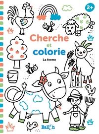 CHERCHE ET COLORIE 2+ - LA FERME