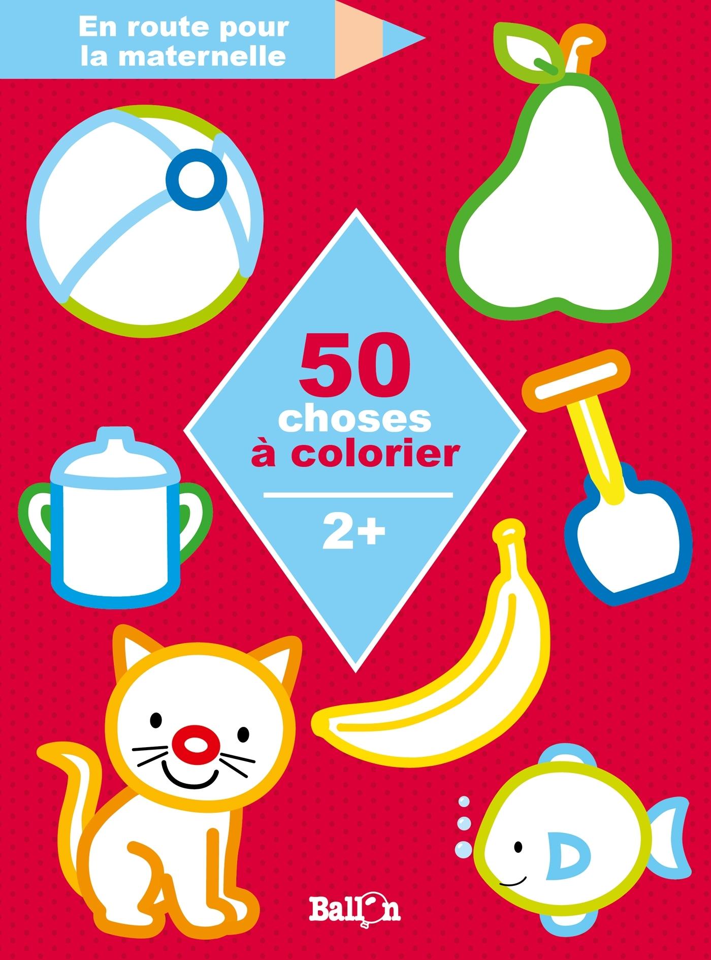 50 CHOSES A COLORIER 2+