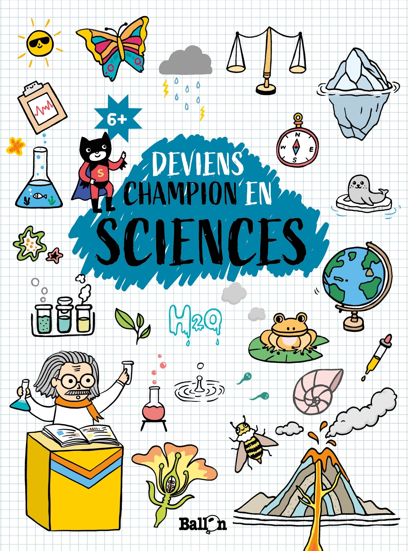STIM - DEVIENS CHAMPION EN SCIENCES 6+