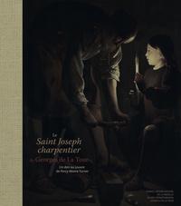 LE SAINT JOSEPH CHARPENTIER DE GEORGES DE LA TOUR