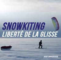 SNOWKITE - LIBERTE DE LA GLISSE