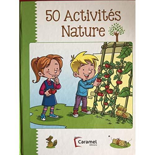 50 ACTIVITES - LA NATURE