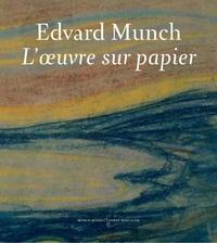 EDVARD MUNCH.L'OEUVRE SUR PAPIER