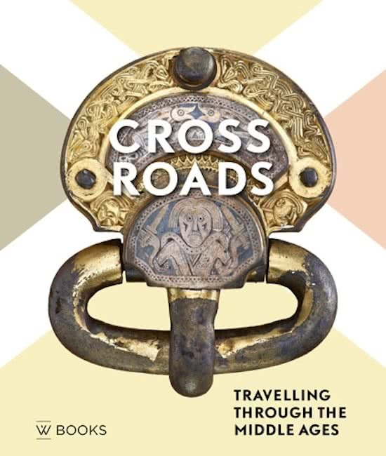 CROSSROADS TRAVELLING THROUGH THE MIDDLE AGES /ANGLAIS