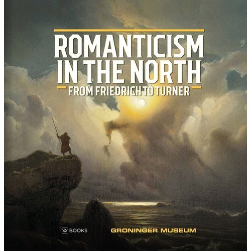 ROMANTICISM IN THE NORTH /ANGLAIS