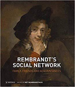 REMBRANDT'S SOCIAL NETWORK FAMILY FRIENDS AND ACQUAINTANCES /ANGLAIS