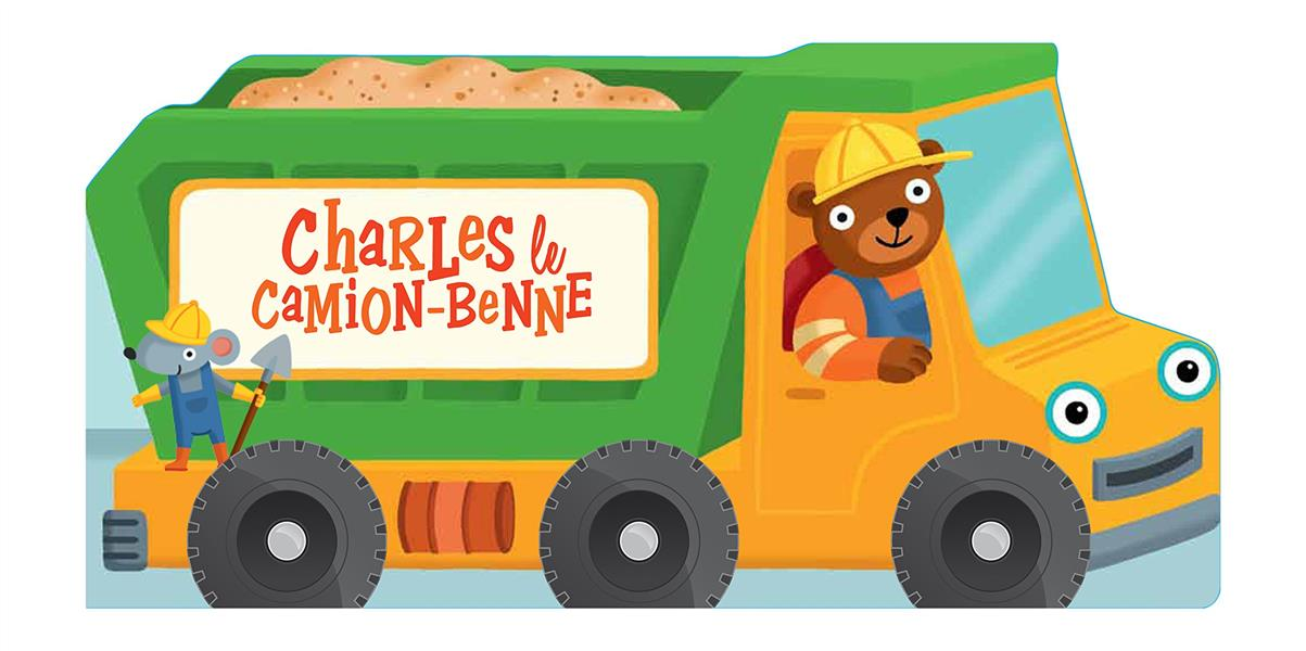 CHARLES LE CAMION-BENNE