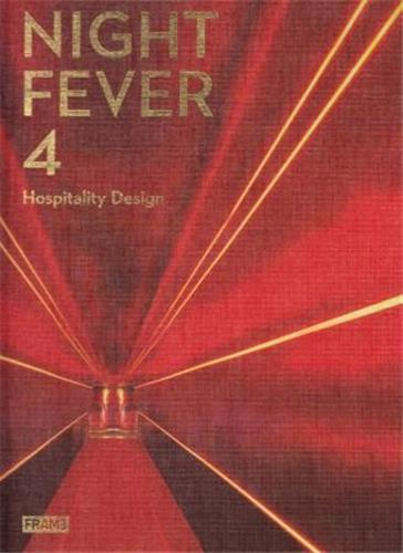 NIGHT FEVER 4 HOSPITALITY DESIGN /ANGLAIS