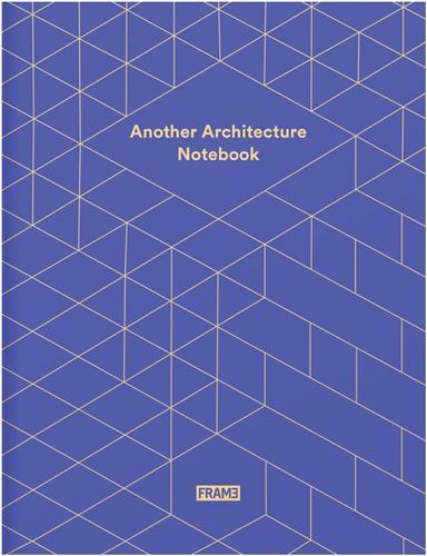 ANOTHER ARCHITECTURE NOTEBOOK /ANGLAIS