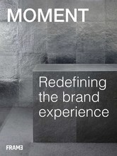 MOMENT INC. REDEFINING THE BRAND EXPERIENCE /ANGLAIS