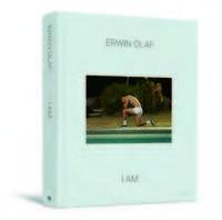 ERWIN OLAF: I AM  (EN FRANCAIS) /FRANCAIS