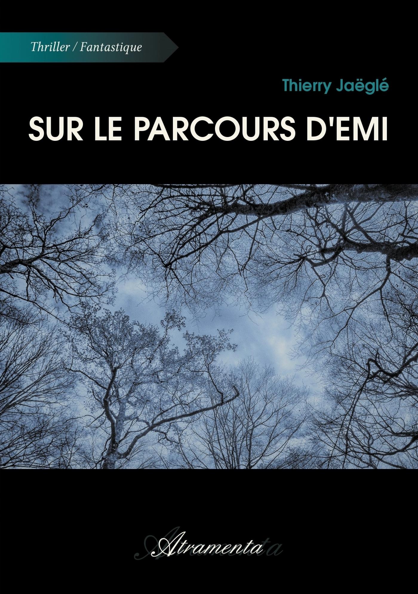 SUR LE PARCOURS D'EMI