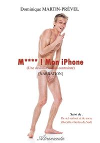 M**** ! MON IPHONE ! - (UNE DESINTOXICATION CONTRAINTE)