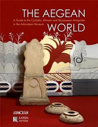 THE AEGEAN WORLD /ANGLAIS