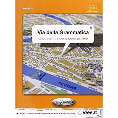 VIA DELLA GRAMMATICA PER STRANIERI-ELEMENTARE-INTERMEDIO (A1-A2)