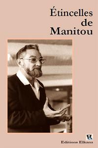ETINCELLES DE MANITOU