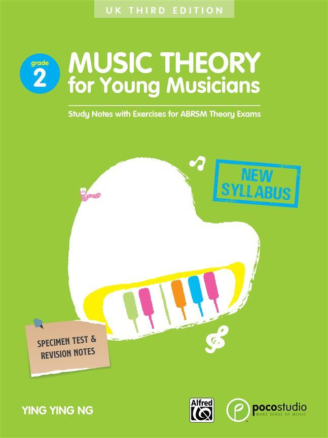 YING YING NG: MUSIC THEORY FOR YOUNG MUSICIANS - GRADE 2 (SECOND EDITION) LIVRE SUR LA MUSIQUE