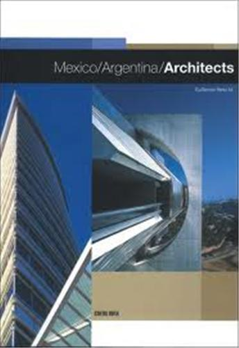 MEXICO ARGENTINA ARCHITECTURE /ANGLAIS