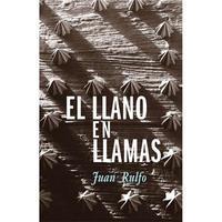 JUAN RULFO EL LLANO EN LLAMAS /ESPAGNOL