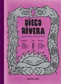 DIEGO RIVERA GREAT ILLUSTRATOR /ANGLAIS