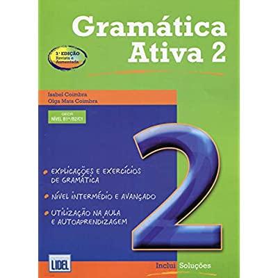 GRAMATICA ATIVA 2 (3A ED) - VERSAO PORTUGUESA A.O. B1/C1