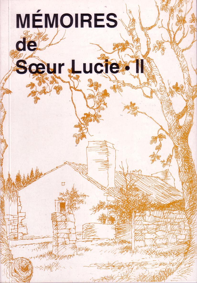 MEMOIRES DE SOEUR LUCIE - TOME II