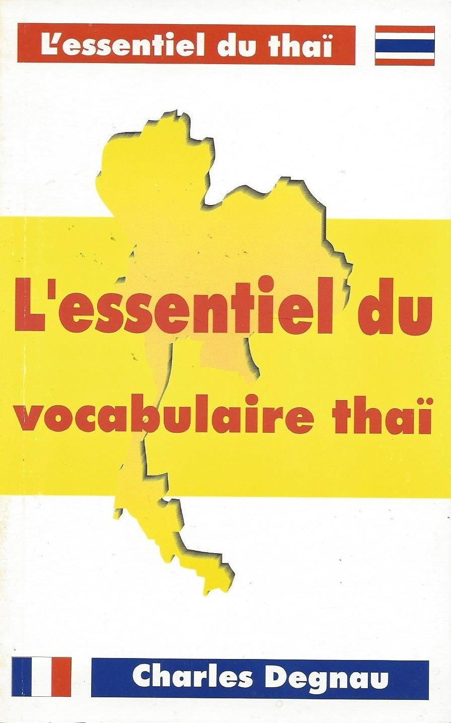 L'ESSENTIEL DU VOCABULAIRE THAI