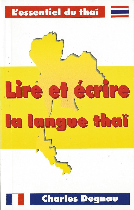LIRE ET ECRIRE LA LANGUE THAI